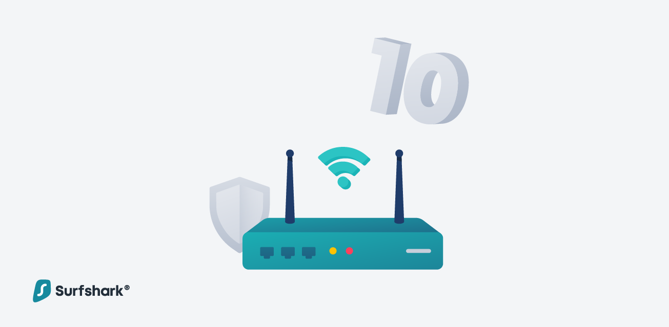 The Top 10 VPN Routers For 2019 - Surfshark