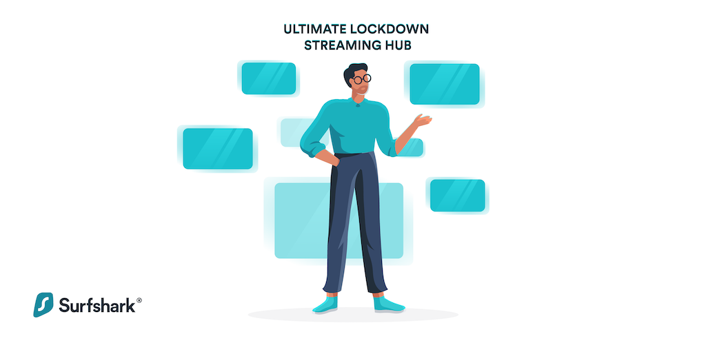 Your Own Ultimate Lockdown Streaming Hub